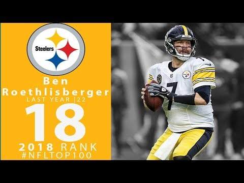 #18: Ben Roethlisberger (QB, Steelers) | Top 100 Players of 2018 | NFL
