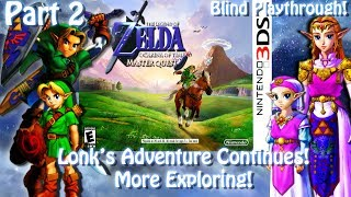 [3DS]Zelda Ocarina of Time 3D: Master Quest [BLIND!][Part 2] The adventure continues!