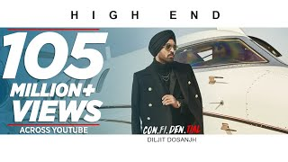 Official : High End | CON.FI.DEN.TIAL | Diljit Dosanjh | Song 2018