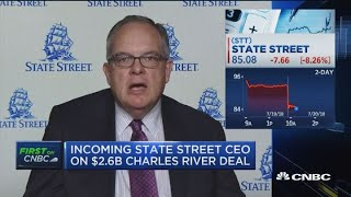 Incoming State Street CEO on $2.6B Charles River deal