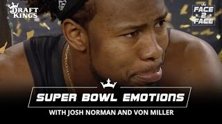Face 2 Face with Josh and Von - Norman on Losing to Miller in Super Bowl