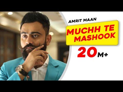Download Lagu  Muchh Te Mashook Full Song - Amrit Maan | JSL | Latest Punjabi Songs 2015 | Speed Records Mp3 Free