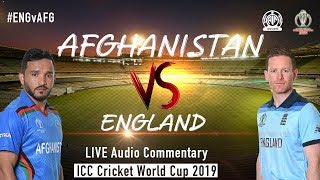 England vs Afghanistan ENGvAFG LIVE Audio Commentary AIR ICC Cricket World Cup 2019