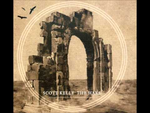 Scott Kelly - The Ladder In My Blood