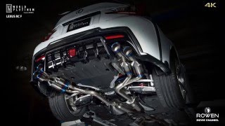 LEXUS RC F Full Titanium Exhaust Sound by WORLD PLATINUM (Produced by Rowen Japan).