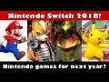 Which NINTENDO games might come to the Switch in 2018? (Nintendo Switch)