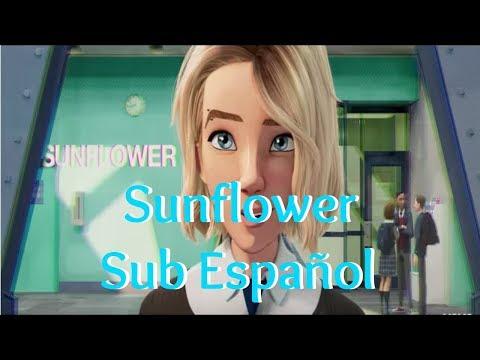 Post Malone & Swae Lee - Sunflower Sub Español / Spider-man Into The Spider-verse