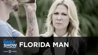 "Who is ""Florida Man""? Desi Lydic Investigates 