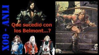 ANLI Que sucedio con los Belmont (Teoria de Castlevania)