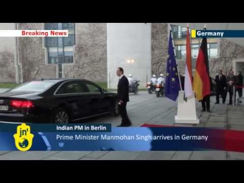 Indian PM arrives in Berlin: German Chancellor Merkel hosts counterpart Manmohan Singh