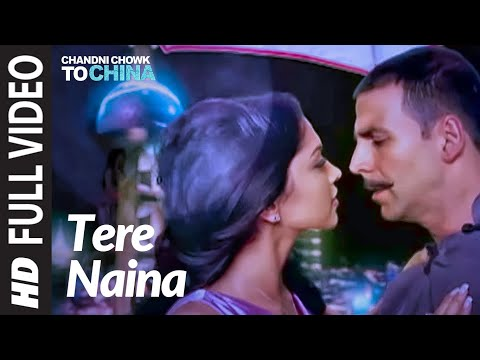 Tere Naina [full Song] Chandni Chowk To China video