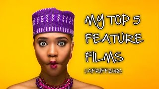 Top 5 Feature Films from Afriff 2016