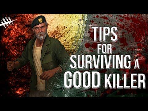 Tips to Surviving a Good Killer - Dead by Daylight - Survivor 85 Bill