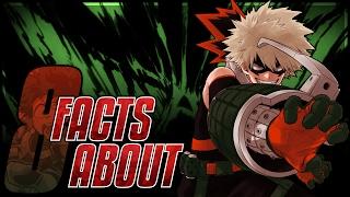8 Facts About Kacchan/Katsuki Bakugou You Should Know!!! [Boku no Hero Academia/My Hero Academia]