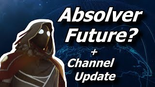 ABSOLVER FUTURE + CHANNEL UPDATE: Plans for later,New Ideas, New Games, OCAN NEWS.
