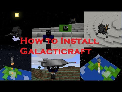 How to Install Galacticraft for Minecraft 1.6.2