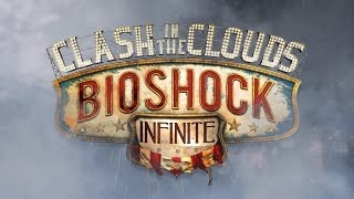CLASH IN THE CLOUDS, DLC BIOSHOCK INFINITE: MI PRIMERA VEZ