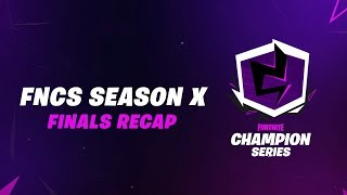 Fortnite Champion Series: Season X Finals Recap
