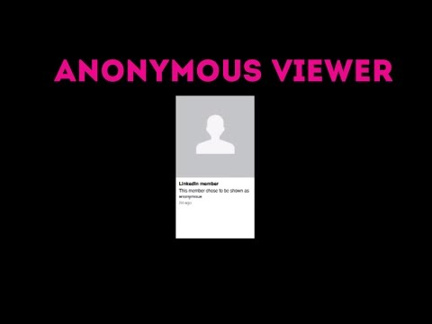 LINKEDIN - DON'T BE AN ANONYMOUS VIEWER