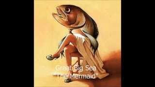 Watch Great Big Sea The Mermaid video
