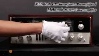 McIntosh C22 Stereophonic Preamplifier / McIntosh MC275 Poweramplifier