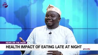 Dr. Folajimi Adebowale discusses the major Health Impact of Eating Late at Night