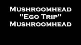 Watch Mushroomhead Ego Trip video