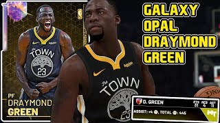 GALAXY OPAL DRAYMOND GREEN GAMEPLAY! THEY GAVE HIM HOF LIMITLESS! NBA 2k19 MyTEAM