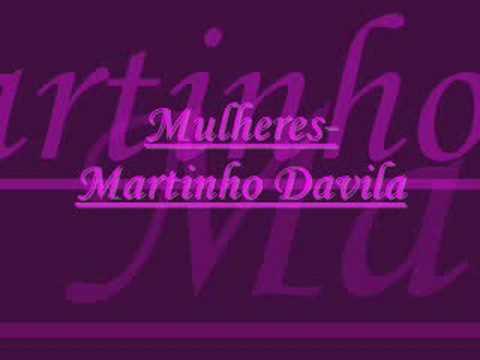 Mulheres-martinho Davila video