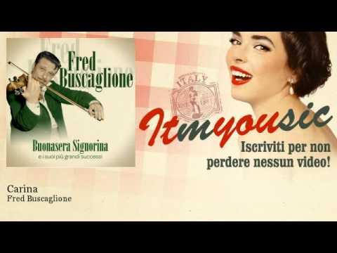 Fred Buscaglione – Carina – ITmYOUsic
