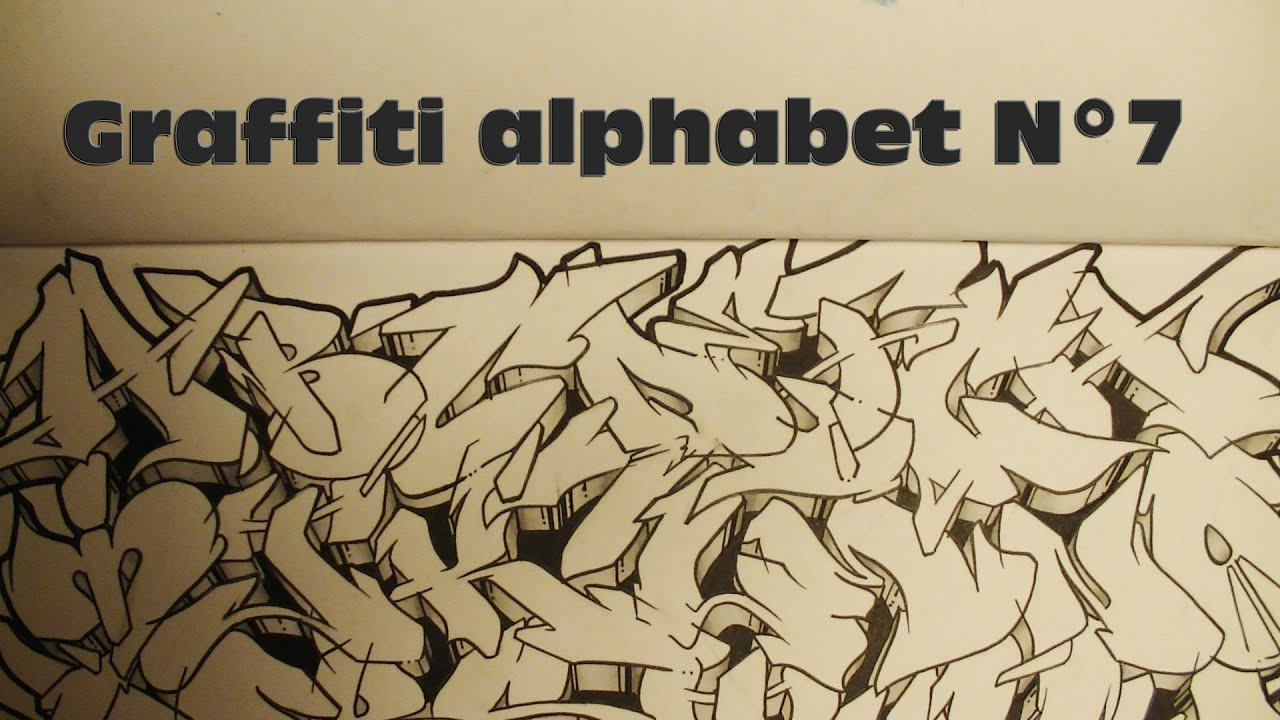 GRAFFITI ALPHABET N°7 // Lettres complexes dans mon ...