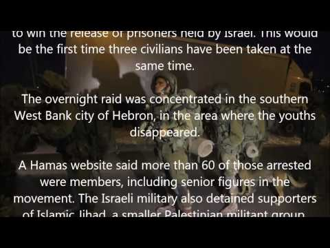 Israel PM says Hamas kidnapped missing teens