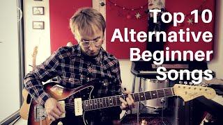 Top 10 Alternative Beginner Songs | Guitar Lesson