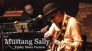 Japanese BLUES-ROCK/ Mustang Sally -- Guitar and Piano cover