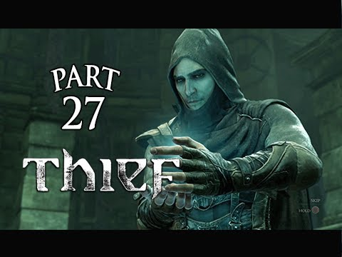 Thief Gameplay Walkthrough Part 27 – The Ritual ( PS4 XBOX ONE Gameplay)