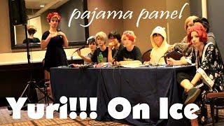 Yuri!!! On Ice Pajama Panel | Anime Midwest 2017