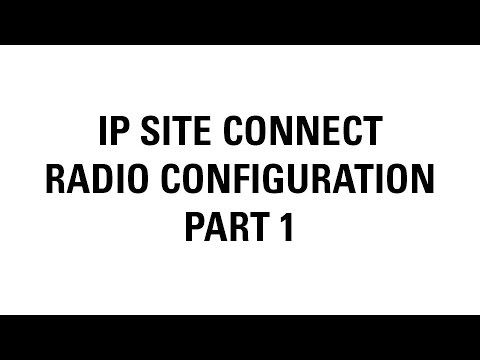 MOTOTRBO IP Site Connect Radio Configuration (Part 1)