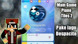 download lagu Main Piano Tiles 2 Pake Lagu Despacito gratis