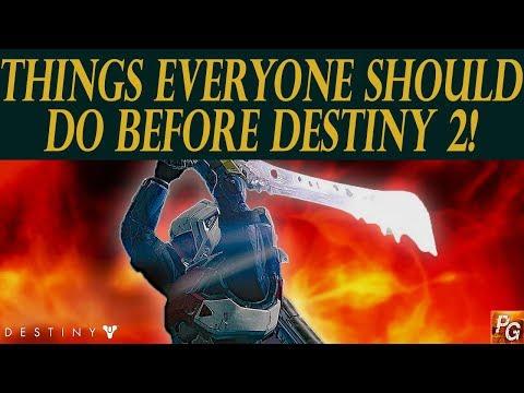 Destiny: The Destiny 1 Bucket List! (Things Everyone Should Do Before Destiny 2)