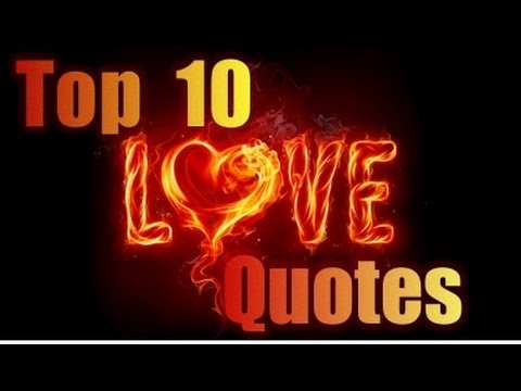 top 10 famous love quotes sayings youtube