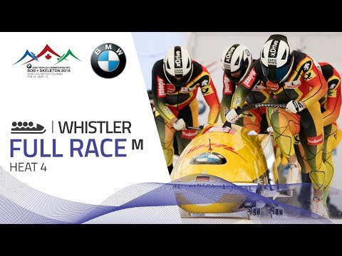 Whistler   BMW IBSF World Championships 2019 - 4-Man Bobsleigh Heat 4   IBSF Official