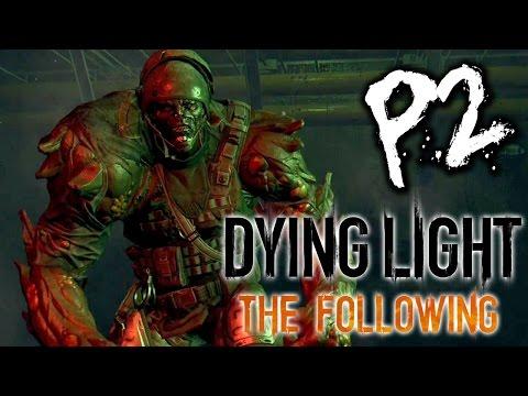 Dying Light : The Following《垂死之光:信徒》Part 2 : 衝刺飛車