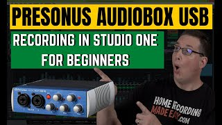 Presonus AudioBox USB | How To Get Started | For Beginners