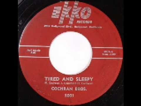 The Cochran Brothers - Tired Sleepy