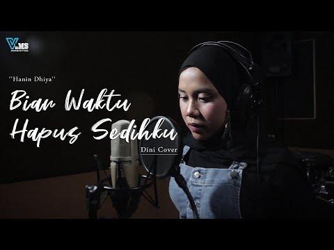 Download  Hanin Dhiya - Biar Waktu Hapus Sedihku | Dini Cover Gratis, download lagu terbaru