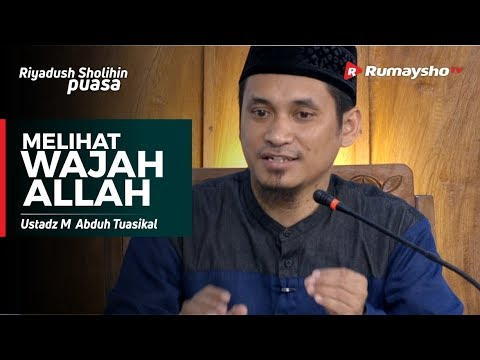 Melihat Wajah Allah - Ustadz M Abduh Tuasikal