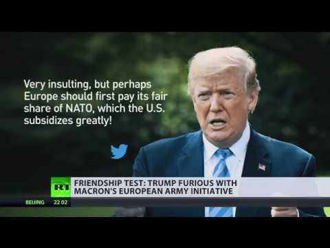 Friendship Test: Trump furious with Macron's EU army initiative