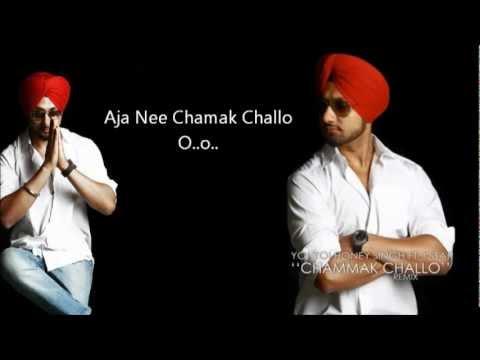 Chamak Challo - Honey Singh ft.J-Star with Lyrics.flv