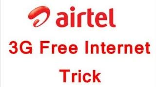 Airtel Free internet trick use unlimited internet