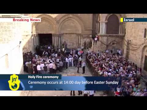 Orthodox Easter 2013 in the Holy Land: Jerusalem prepares for Holy Fire ceremony